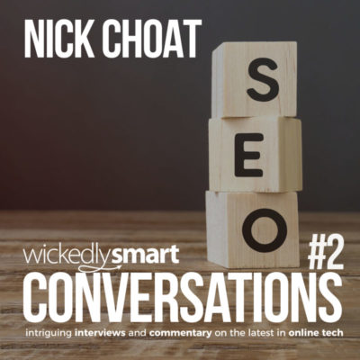 Episode 2: A conversation on SEO with Nick Choat